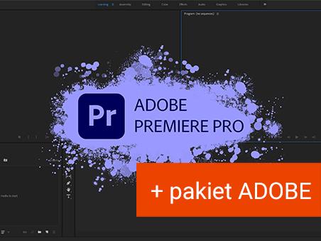 Montaż filmów w Adobe Premier Pro + pakiet Adobe